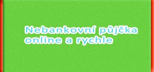 Nebankovní půjčka online a rychle
